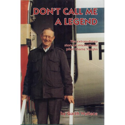 Don't Call me a Legend:Charlie Vaughn hardcover