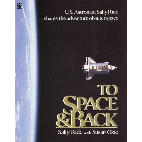 To Space and back: Shuttle, Sally Ride (Kids) HC
