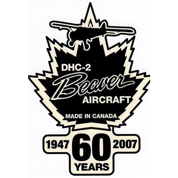 "Bombardier DHC2 Beaver Aircraft 60th Anniversary Sticker 3 1/2"" x 4 1/2 """