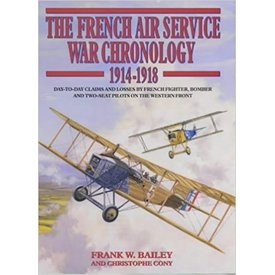 FRENCH AIR SERVICE WAR CHRONOLOGY HC