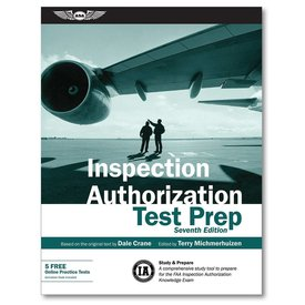 ASA - Aviation Supplies & Academics Inspection Authorization Test Prep: 7th. Edition