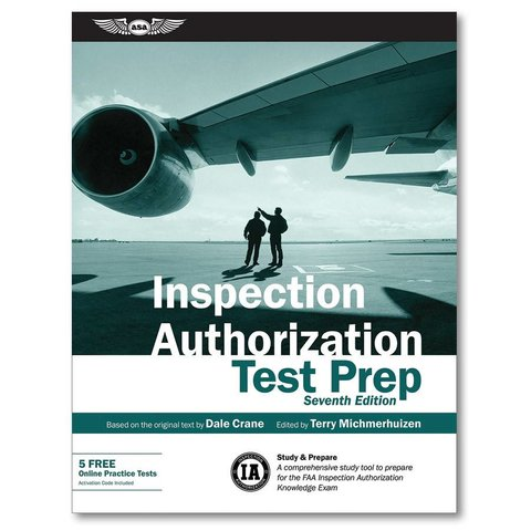Inspection Authorization Test Prep: 7th. Edition