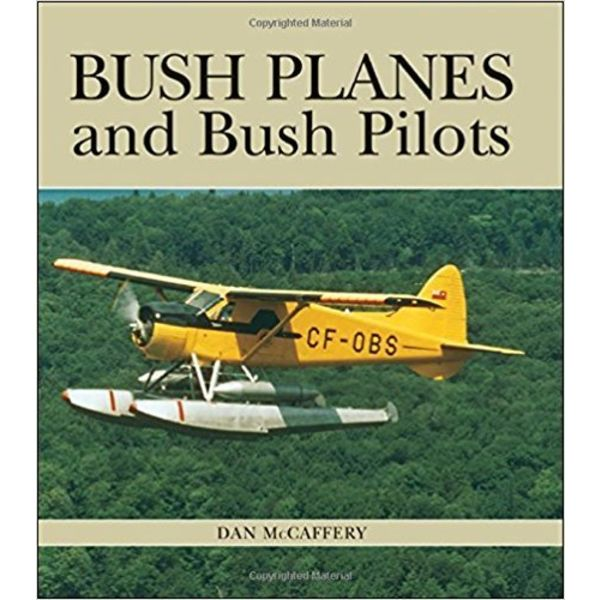 BUSH PLANES & BUSH PILOTS SC