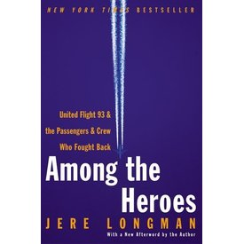 AMONG THE HEROES: UNITED FLIGHT 93