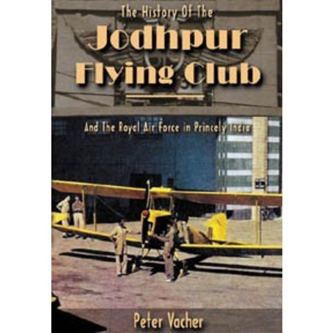 History of the Jodhpur Flying Club Softcover