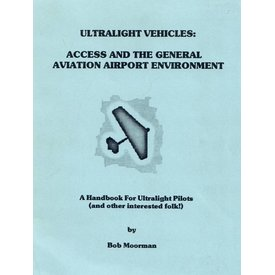 Ultralight Vehicles: Access & General Aviation Airport Environment Softcover+sale price+