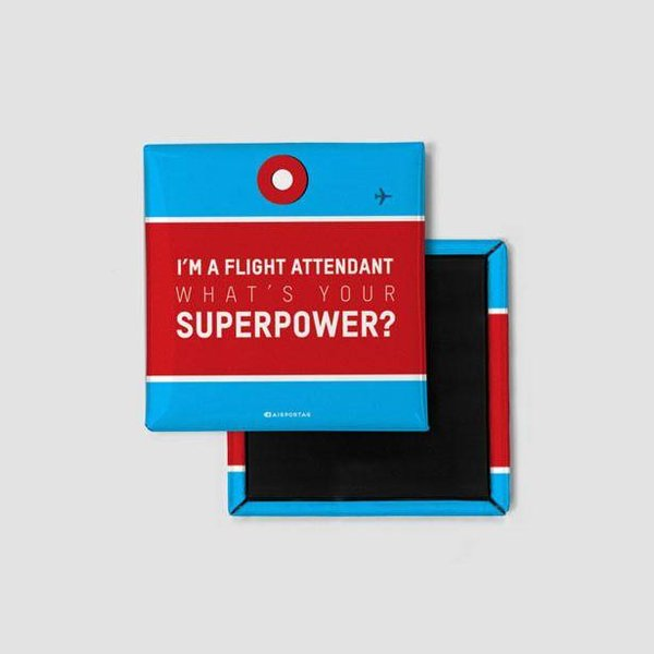 Airportag I'm a Flight Attendant: What's Your Superpower? Magnet