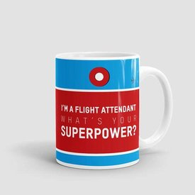 Airportag Mug I'm a Flight Attendant: What's Your Superpower?