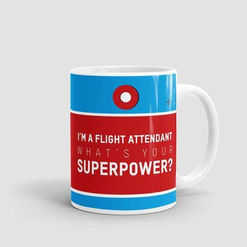 Mug I'm a Flight Attendant: What's Your Superpower?