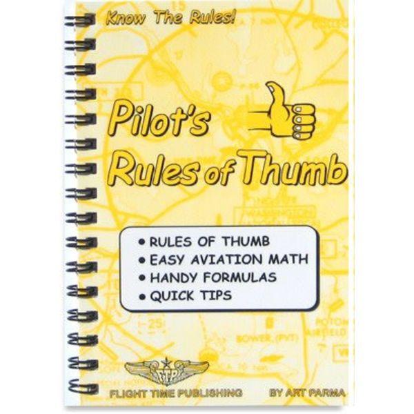 Flight Time Publishing Pilot's Rules Of Thumb