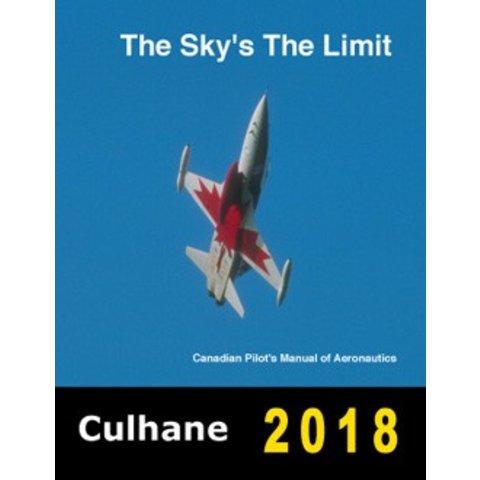 The Sky's The Limit: Canadian Pilot's Manual of Aeronautics