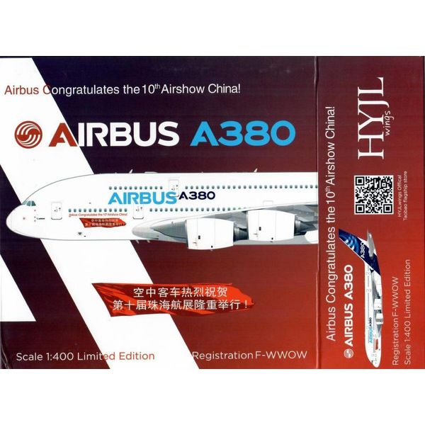 HYJL Wings A380-800 Airbus House Livery 10th Airshow China F-WWOW 1:400