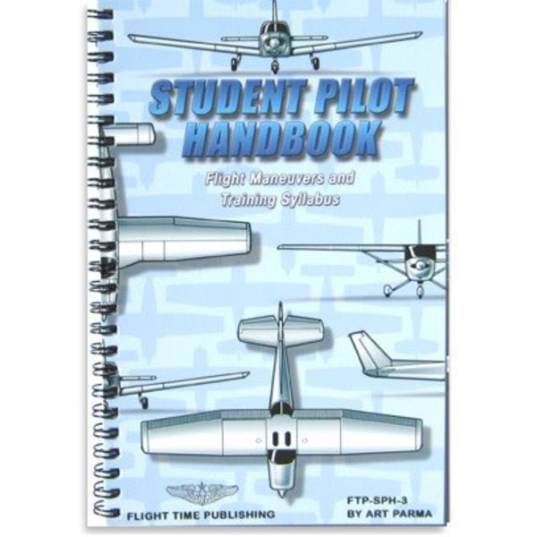 Flight Time Publishing Student Pilot Handbook