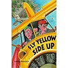 Fly Yellow Side Up (humour) SC
