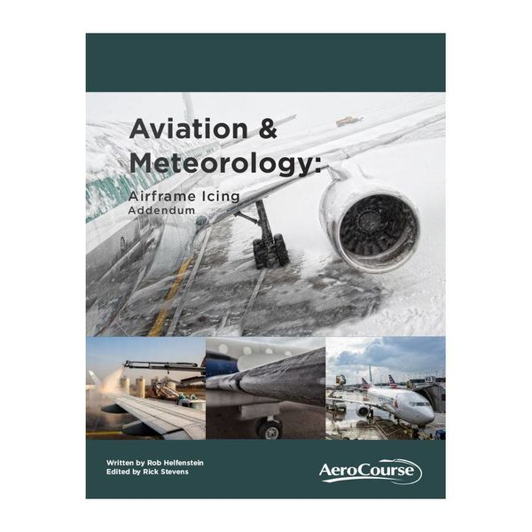 AeroCourse Airframe Icing Addendum For IFR and ATPL students softcover