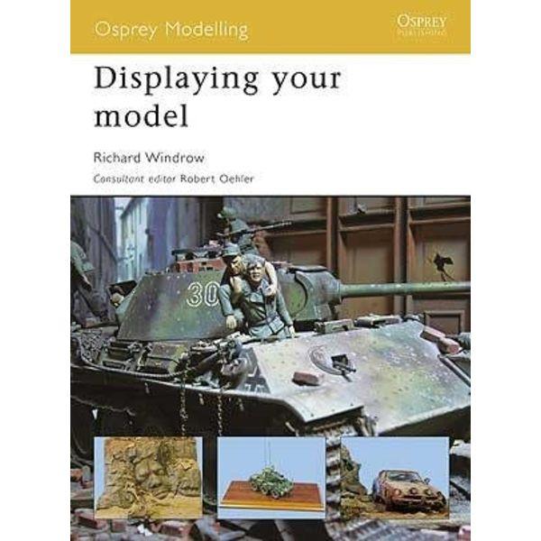 Osprey Publications DISPLAYING YOUR MODEL:MOD#44 OSPREY SC