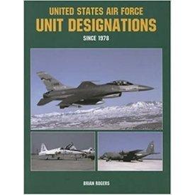 UNITED STATES AIR FORCE UNIT DESIGNATIONS:SINCE 1978 SC*NSI*