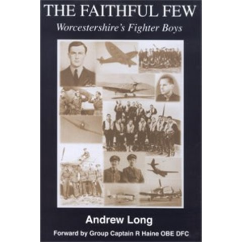 FAITHFUL FEW: WORCESTERSHIRE'S FIGHTER**O/P**