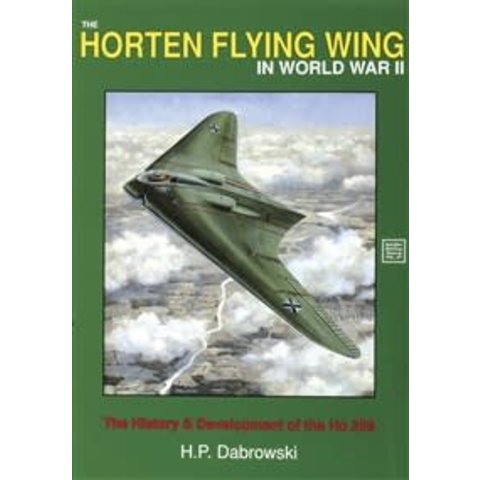 Horten Flying Wing in World War II: SMH#47 Softcover