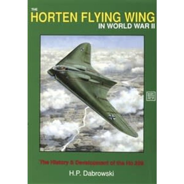 Schiffer Publishing Horten Flying Wing in World War II: SMH#47 Softcover