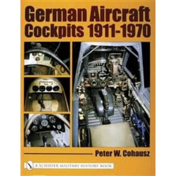 Schiffer Publishing German Aircraft Cockpits 1911-1970 Hardcover