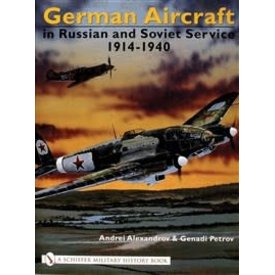 german aircraft in russian and soviet service 1914 1951 vol 2 1941 1951