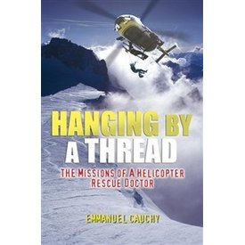 HANGING BY A THREAD: HELICOPTER DOCTOR