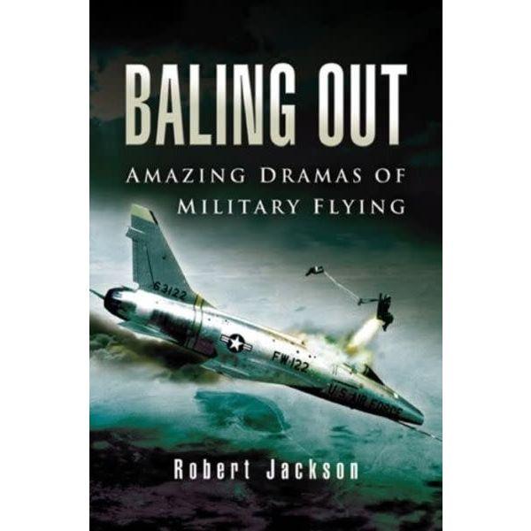 BAILING OUT:AMAZING DRAMAS OF