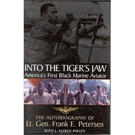 Random House INTO THE TIGER'S JAW: AMERICA'S FIRST BLACK MARINE AVIATOR