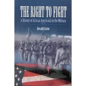 Presidio Press Right to Fight: African Americans in the Military HC +SALE+
