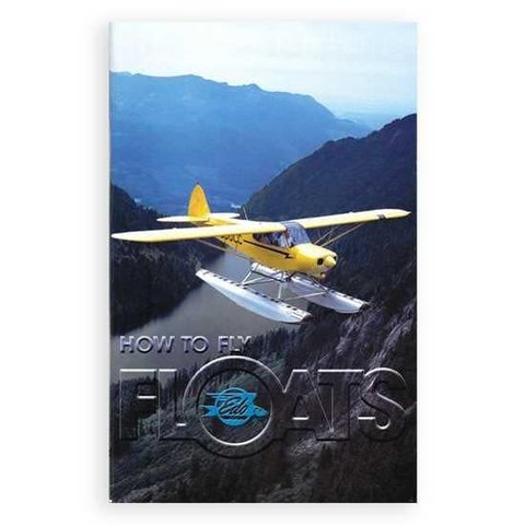How To Fly Floats: Edo Corporation Softcover