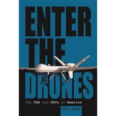 Enter the Drones: FAA & UAVS in America Hardcover
