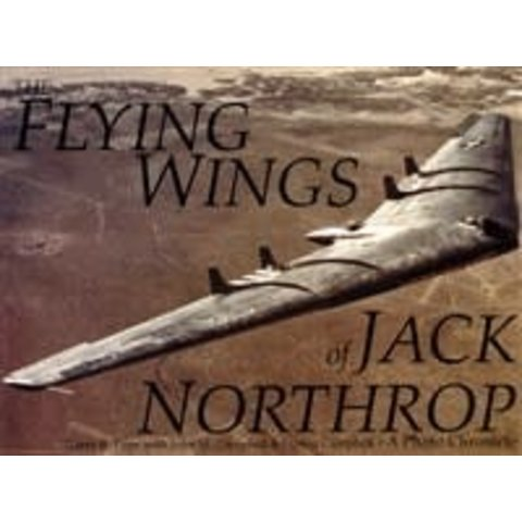 Flying Wings of Jack Northrop softcover