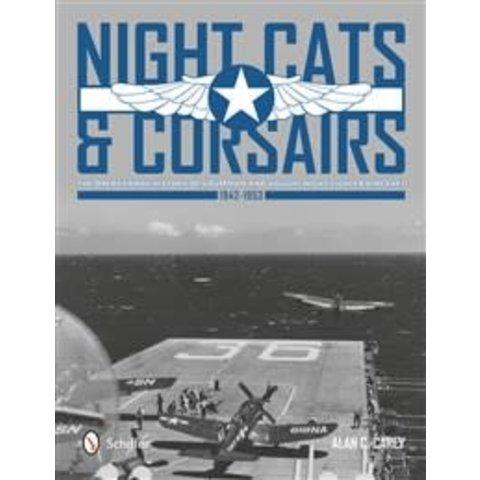 Night Cats & Corsairs: Operational History of Grumman & Vought Night Fighters HC