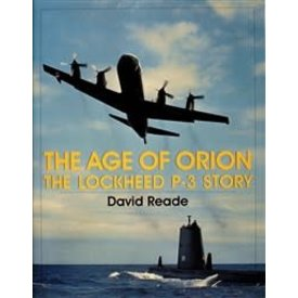 Schiffer Publishing Age of Orion: Lockheed P3 Story hardcover