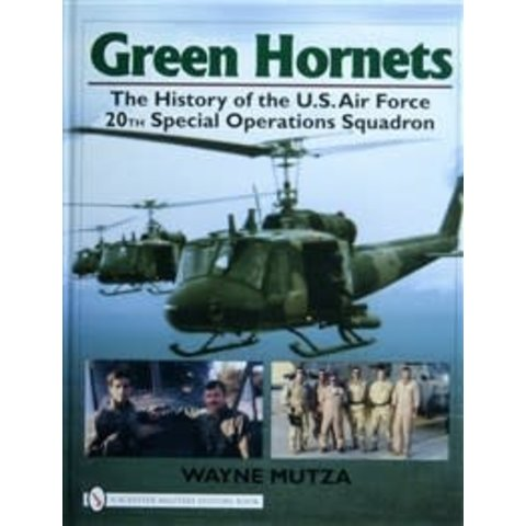 Green Hornets: USAF 20TH Special Operations Squadron hardcover
