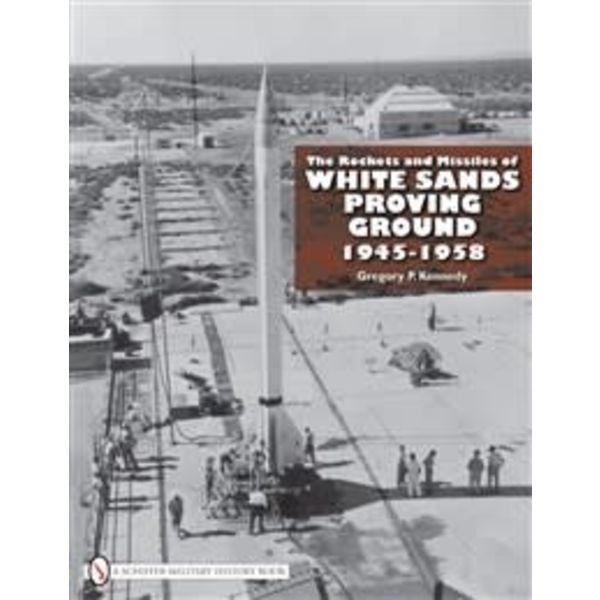 Schiffer Publishing Rockets & Missiles of White Sands Missile Range hardcover*NSI*