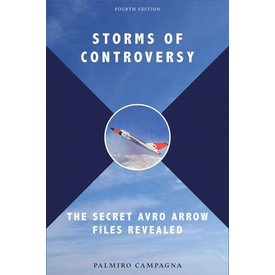 University of Toronto Press Storms of Controversy: Secret Avro Arrow Files Revealed 4rd Edition Softcover
