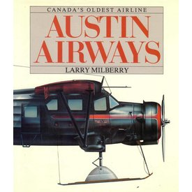 CANAV BOOKS Austin Airways: Canada's Oldest Airline Hardcover (Used Copy)**O/P**