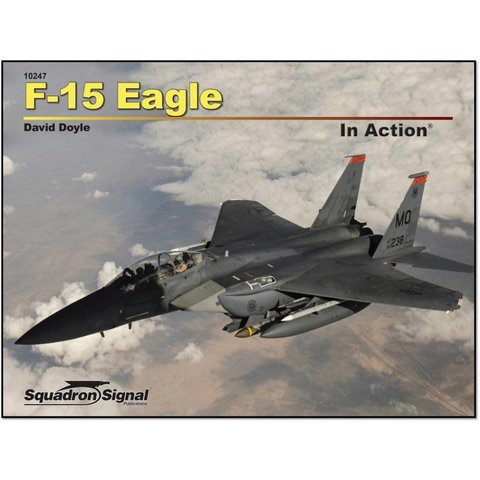 F15 Eagle: In Action #247 Softcover