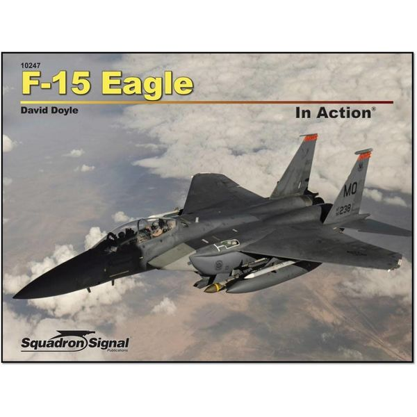 Squadron F15 Eagle: In Action #247 Softcover