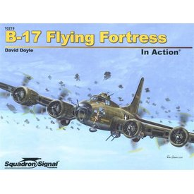 Squadron B17 Flying Fortress: In Action #219 Softcover