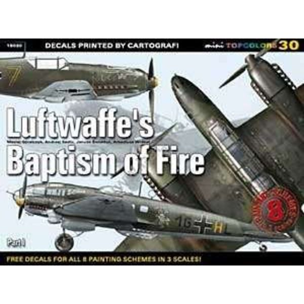 Kagero Top Colors Luftwaffe's Baptism of Fire: Part 1: KTC#30 Kagero softcover