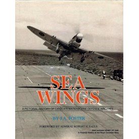 Methuen Sea Wings: Pictorial History of Canada's Waterborne Defence Aircraft hardcover (Used Copy)**o/p**