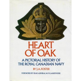 Methuen Heart of Oak: Pictorial History of the Royal Canadian Navy hardcover (Used Copy)**o/p**