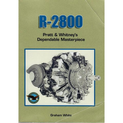 R2800: Pratt & Whitney's Dependable Masterpiece softcover (Used copy)**o/p**