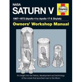 Haynes Publishing NASA Saturn V Rocket:1967-1973: Owner's Manual HC