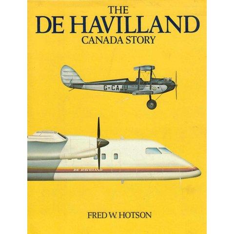 DeHavilland Canada Story: 1st edition hardcover**O/P**USED COPY**