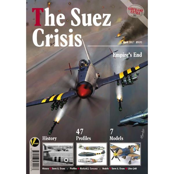 VALIANT WINGS Suez Crisis: Empire's End: Airframe Extra #7: AE#7 softcover