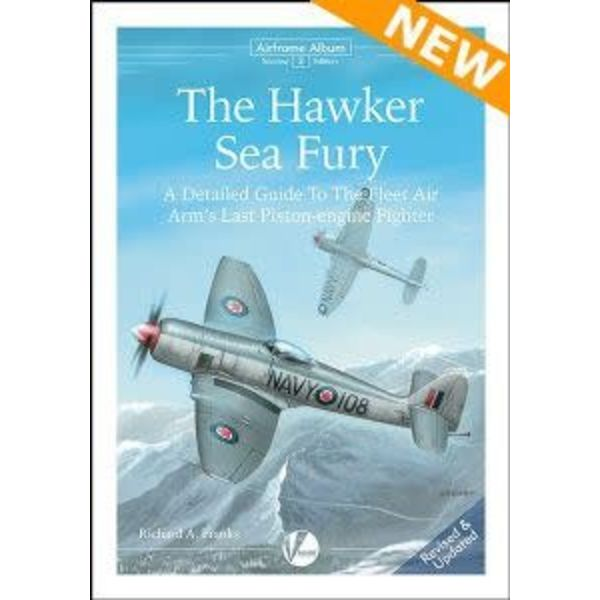 VALIANT WINGS Hawker Sea Fury: Detailed Guide: Airframe Album #2  AA#2 softcover